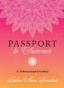 Passport to Summer: St. Anthony Hospital Auxiliary Fashion Show Luncheon @ Canterwood Golf & Country Club