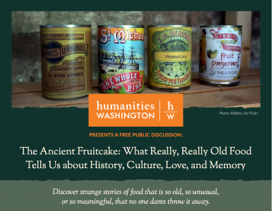 The Ancient Fruitcake: What Really Tells Us about History, Culture, Love, and Memory @ Harbor History Museum | Gig Harbor | Washington | United States
