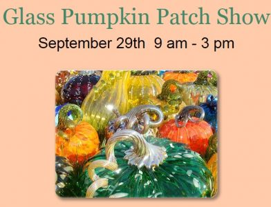 Glass Pumpkin Patch Show @ Peninsula Marketplace | Gig Harbor | Washington | United States