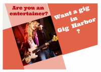 Entertainment, Event Resources Gig Harbor, FREE, free, list with us, add your entertainment, bands, music, singers, piano, live, comedy, magic, clowns, happy, funny, dance, solo, guitar