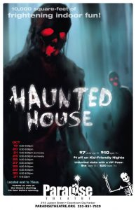 Paradise Theatre Haunted House @ 7 Seas Annex | Gig Harbor | Washington | United States