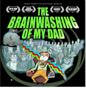 Meaningful Movies Gig Harbor - The Brainwashing of my Dad @ Agnus Dei Lutheran Church | Gig Harbor | Washington | United States