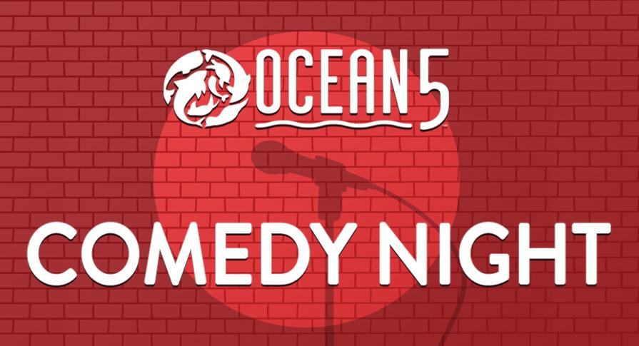 Ocean5, Comedy Night, entertainment