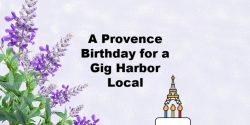Sunshine Catering, Chef, Provence Birthday, Gig Harbor, Travel, $500, Betty's Blog, food, Culinary, France