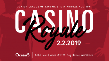 Junior League of Tacoma's  Auction: Casino Royale @ Ocean5 at  | Gig Harbor | Washington | United States