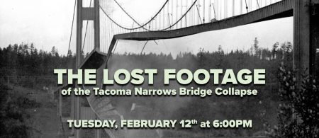 """The Lost Footage"" of the 1940 Tacoma Narrows Bridge Collapse @ Harbor History Museum 
