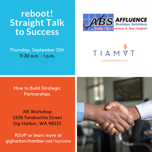 Straight Talk to Success - How to Build Strategic Partners @ AR Workshop | Gig Harbor | Washington | United States