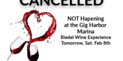 Cancelled Event, Wine Experience, Gig Harbor Marina, Riedel Familt