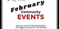 Gig Harbor Events, January, Community, Dancing, Music, Workshops, Expo, Vendors, Entertainment, Music, performance, Dancing, Classes, Kids, Children, Families, Wine, Beer, Workshops, Camps, Pets, Sales, Shopping, Festivals, Auctions, Fundraisers, February