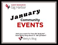 Gig Harbor Events, January, Community, Dancing, Music, Workshops, Expo, Vendors, Entertainment, Music, performance, Dancing, Classes, Kids, Children, Families, Wine, Beer, Workshops, Camps, Pets, Sales, Shopping, Festivals, Auctions, Fundraisers