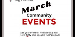 March Events, Gig Harbor, all community, kids, family, workshops, movies, fundraisers