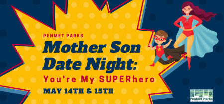 Gig Harbor Events, PenMet Parks, Mother Son Date Night,