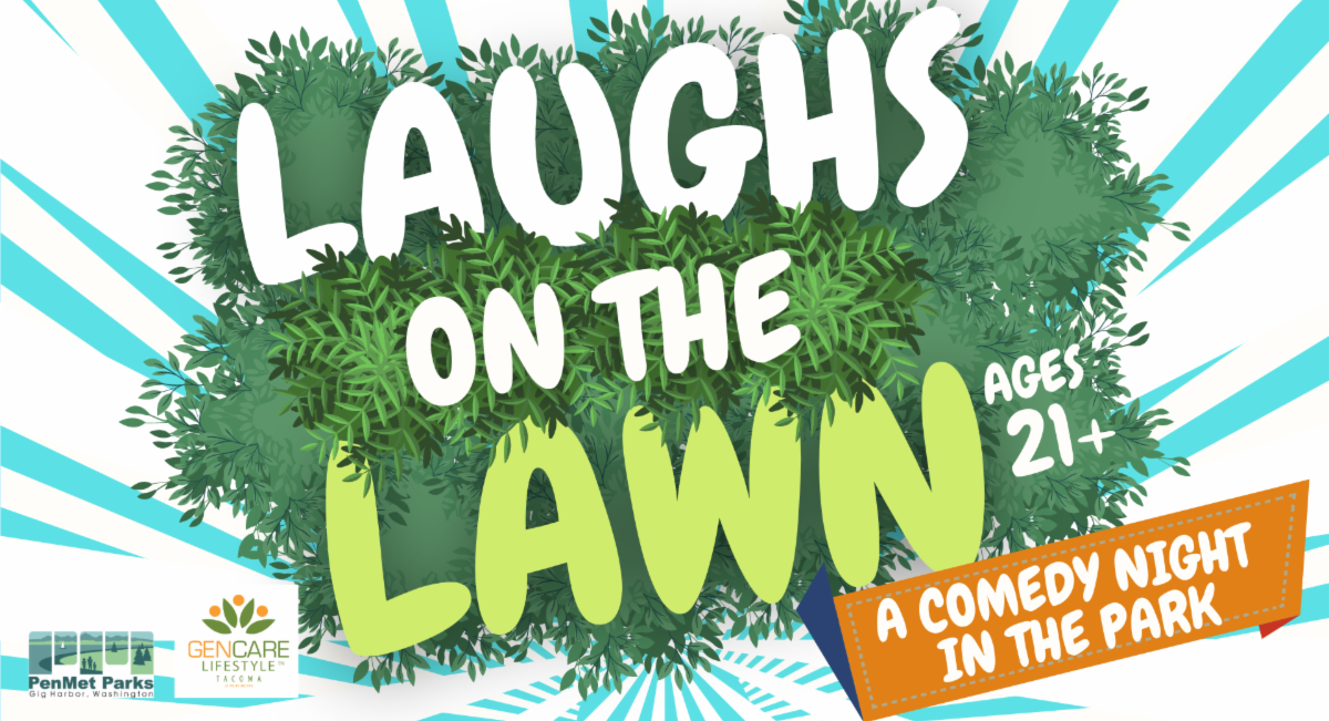 Gig Harbor, Events, Comedy, Adult, Park, Laughs on the Lawn,