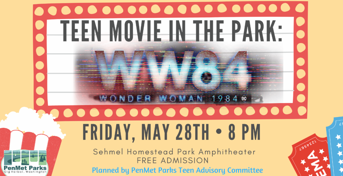 Gig Harbor Events, PenMet Parks, Sehmel Homestead Park, Teen Movie Night,