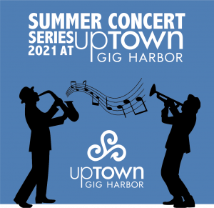 Gig Harbor Uptown Concerts, Music, Events, Shopping,